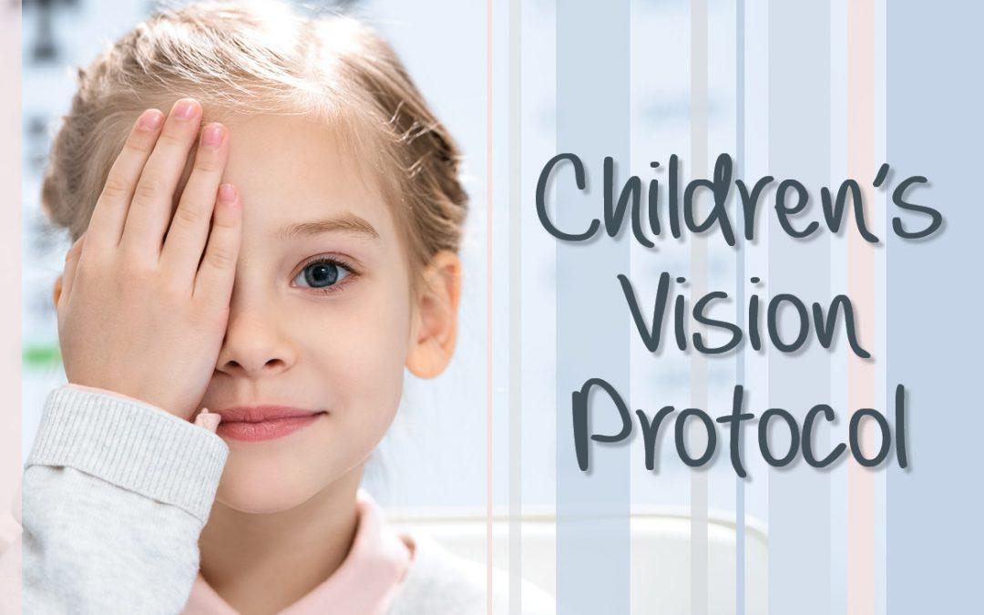 Childrens Vision Protocol