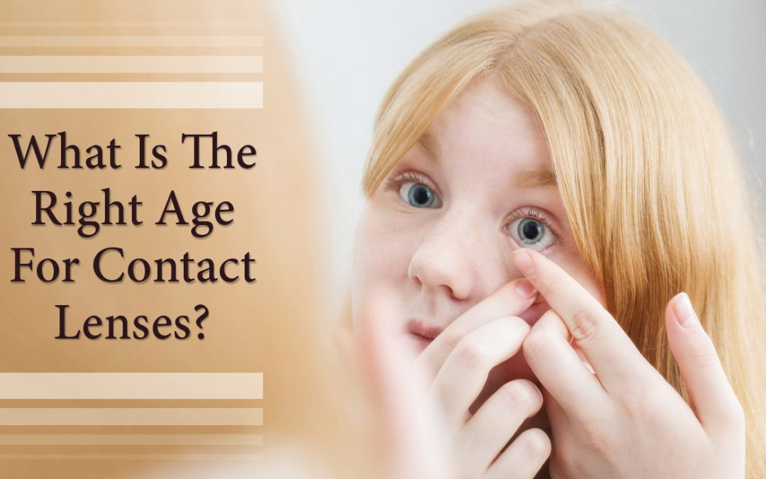 What is the Right Age for Contact Lenses
